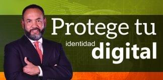 Tecnología: Protege tu identidad digital