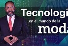 Tecnología: Tecnología en el mundo la moda