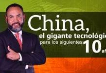 China, el hércules tecnológico para los siguientes 10 primaveras