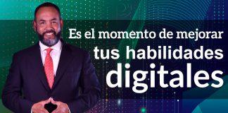 Tecnologías: Es el momento de mejorar tus habilidades digitales