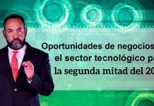 Tecnología: Oportunidades de negocios en el sector tecnológico