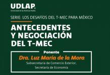 Subsecretaria de Comercio Exógeno inaugura el comienzo de la serie Los desafíos del T-MEC para México
