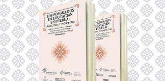 Académica UDLAP presenta volumen sobre recuento histórico de los posgrados en Educación en Puebla