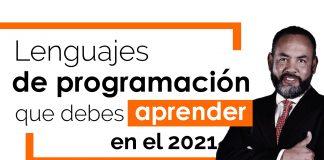 Lenguajes de programación que debes estudiar en el 2021